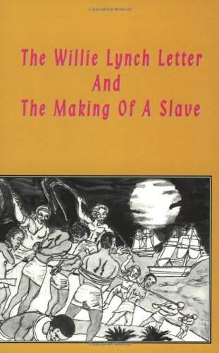 The Willie Lynch Letter and the Making of a Slave by Kashif Malik Hassan-El (1999-03-01)