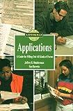 Applications, Jeffrey Shniderman and Sue Hurwitz, 082391609X
