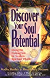 Discover Your Soul Potential, Kathy Hurley and Theodore Danson, 0967386624