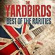 The Yardbirds - Best Of The Rarities
