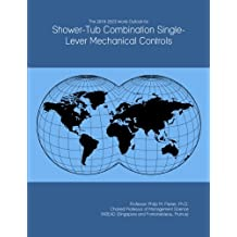 The 2018-2023 World Outlook for Shower-Tub Combination Single-Lever Mechanical Controls