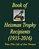 The Book of Heisman Trophy Recipients: The Life of Jim Thorpe