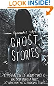 #7: GHOST STORIES: Compilation of horrifyingly REAL ghost stories- Truly disturbing-Hauntings & Paranormal stories (Unexplained mysteries, Haunted locations, Haunted house, Possession,)