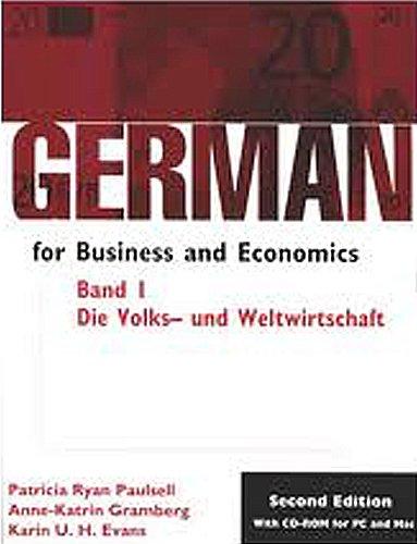 German for Business and Economics: Die Volks- und Weltwirtschaft Student Text/CD ROM Package