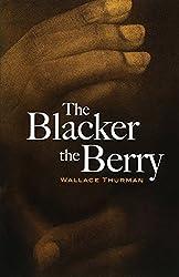 The Blacker the Berry (Dover Books on Literature & Drama)