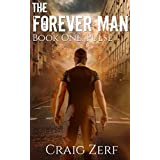 The Forever Man: Book 1: Pulse - a post apocalyptic, urban fantasy.