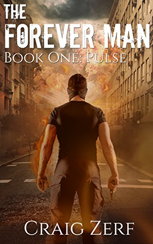The Forever Man: Pulse by Craig Zerf ebook deal