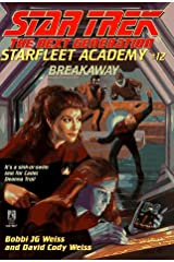 Breakaway (STAR TREK: THE NEXT GENERATION: STARFLEET ACADEMY) Paperback