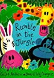Rumble in the Jungle, Giles Andreae and David Wojtowycz, 1888444088
