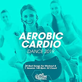 Aerobic Cardio Dance 2019: 20 Best Songs For Workout & 1 Session 140