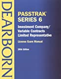 PassTrak Series 6, Investment Company/Variable Contracts Limited Representative, Dearborn Financial Publishing Staff, 0793146267