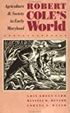 Robert Cole's World, Lois Green Carr and Russell R. Menard, 0807843415