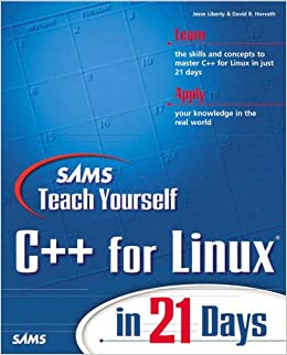 Sams Teach Yourself C++ Programming for Linux in 21 Days