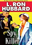 Spy Killer by L. Ron Hubbard front cover