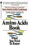 Carlson Wade's Amino Acids Book, Carlson Wade, 0879833726