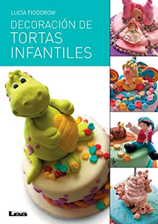 Decoración de tortas infantiles (Spanish Edition) - Kindle edition by