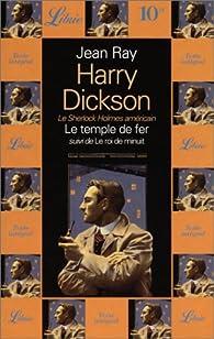 Harry Dickson - Librio, tome 5 : Le temple de fer - Le roi de minuit par Jean Ray