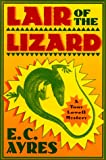Lair of the Lizard, E. C. Ayres, 0312192959