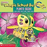 img - for The Magic School Bus Plants Seeds : A Book about How Living Things Grow(Hardback) - 1999 Edition book / textbook / text book