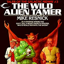 The Wild Alien Tamer