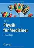 Physik Für Mediziner, Harten, Ulrich, 3642552722