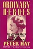 Ordinary Heroes, Peter Hay, 1557782768