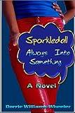 Sparkledoll, Dorrie Wheeler, 0595208053