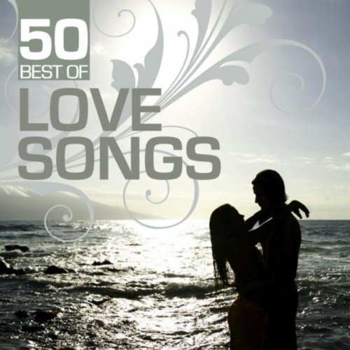 50 Best of Love Songs (Music Country Love Pop)