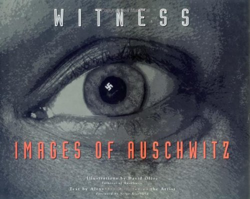 Witness: Images of Auschwitz
