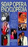 The Soap Opera Encyclopedia, Gerard J. Waggett, 0061011576