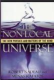 The Non-Local Universe, Robert Nadeau and Menas Kafatos, 0195132564
