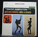 The Chico Hamilton Quintet ?- Bye Bye Birdie - Irma La Douce - Lp Vinyl Record