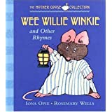 Wee Willie Winkie: and Other Rhymes