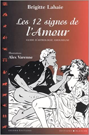 Download Online Les 12 Signes de l'amour : Guide d'astrologie amoureuse pdf, epub ebook