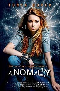 Anomaly (Schrodinger's Consortium) by Tonya Kuper (2014-11-25)
