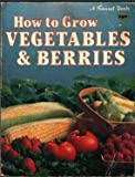 Vegetables and Berries, Sunset Publishing Staff, 0376038055