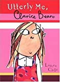 Utterly Me, Clarice Bean, Lauren Child, 0763621862