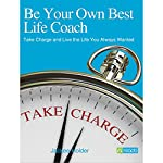 Be Your Own Best Life Coach | Jackee Holder
