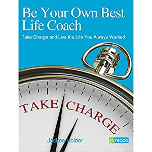Be Your Own Best Life Coach Audiobook