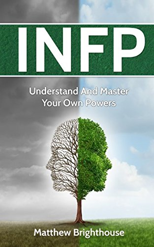 Download INFP: Understand And Master Your Own Powers pdf
