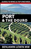 img - for Port and the Douro (Guides to Wines and Top Vineyards) (Volume 13) book / textbook / text book