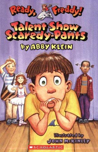 Talent Show Scaredy-Pants (Ready, Freddy! No. 5) (Best Ship In No Man's Sky)