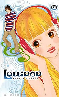 Lollipop, tome 4 par Rikako Iketani