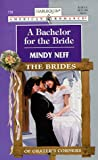 A Bachelor for the Bride, Mindy Neff, 0373167393