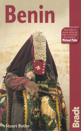 Benin: The Bradt Travel Guide (Bradt Travel Guides)