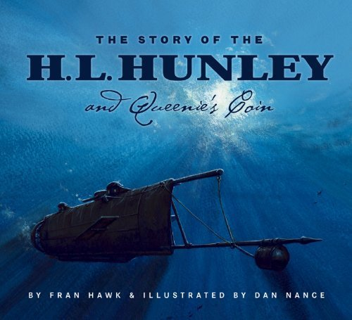 The Story of the H. L. Hunley and Queenie's Coin by Hawk, Fran (2004) Hardcover PDF