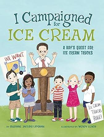 I Campaigned for Ice Cream