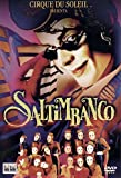 Cirque du soleil - Saltimbanco [Import anglais]