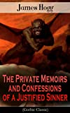 Image of The Private Memoirs and Confessions of a Justified Sinner (Gothic Classic): Psychological Thriller