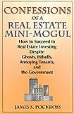 Confessions of a Real Estate Mini-Mogul